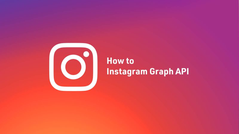 Instagram Graph APIの使い方とサイトに埋め込む方法